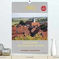 Hitzacker - ein Kleinod an der Elbe (Premium, hochwertiger DIN A2 Wandkalender 2022, Kunstdruck in Hochglanz): Herbstliche Impressionen von dem vertraeumten Staedtchen an der Elbe ! (Geburtstagskalender, 14 Seiten )