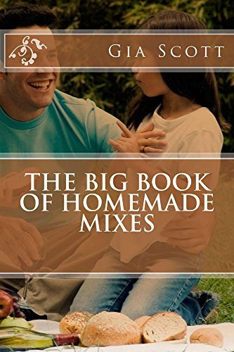 The Big Book of Homemade Mixes by [Gia Scott]