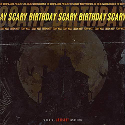 Scary Birthday [Explicit]