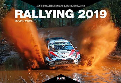 Rallying 2019: Moving Moments (Rallying / Moving Moments)
