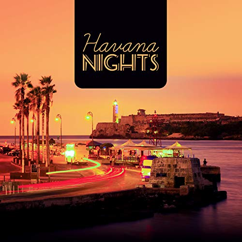 Havana Nights: Latin House, Hot Night Club Party, Sexy Latin Music