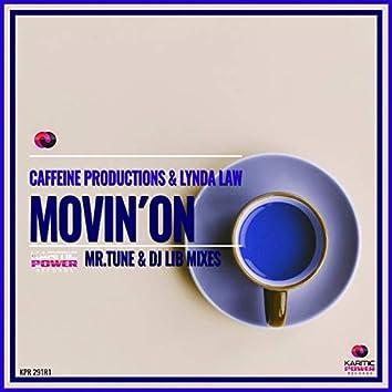 Movin' On (Mr.Tune & dj Lib Mixes)