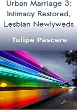 Urban Marriage 3: Intimacy Restored, Lesbian Newlyweds