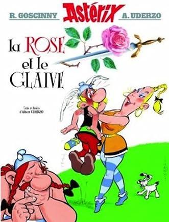 Astrix - La Rose et le glaive n29 (Asterix) (French Edition) by Ren Goscinny Albert Urdezo(2000-12-15)