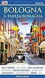 Vis-à-Vis Reiseführer Bologna & Emilia-Romagna: mit Extra-Karte und Mini-Kochbuch zum Herausnehmen