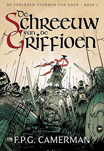 De Schreeuw van de Griffioen (Dutch Edition)