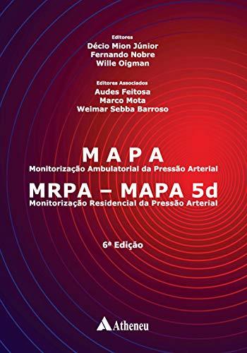 MAPA - Monitorização Ambulatorial da Pressão Arterial: MRPA - MAPA 5d- Monitorização Residencial da Pressão Arterial