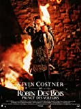 Robin Hood: Prince of Thieves – Kevin Costner –