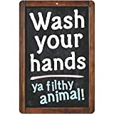 ATX CUSTOM SIGNS - Funny Bathroom Decor Sign Wash Your Hands ya Filthy Animal! Sign - Size 8 x 12