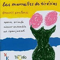プーランク:歌劇「ティレジアスの乳房」/Les mamelles de tiresias