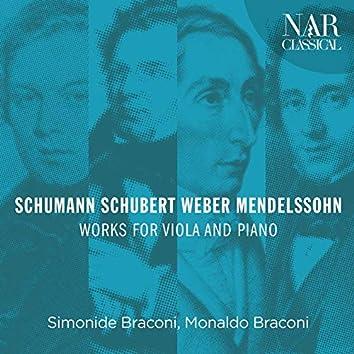 Schumann, Schubert, Weber, Mendelssohn - Works for Viola and Piano