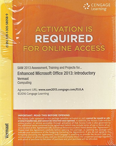 SAM 2013 Assessment, Training, and Projects with MindTap Reader for Enhanced Microsoft Office 2013: Introductory v3.0 Mu