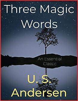 Three Magic Words by [U. S. Andersen]