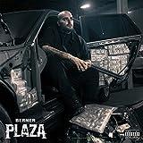 La Plaza [Explicit]