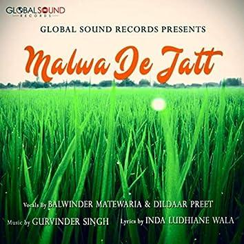 Malwa De Jatt (feat. Balwinder Matewaria & Dildaar Preet)