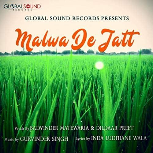 Gurvinder Singh feat. Balwinder Matewaria & Dildaar Preet