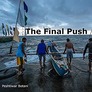The Final Push