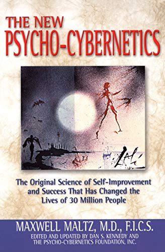 Compare Textbook Prices for The New Psycho-Cybernetics Updated ed. Edition ISBN 9780735202856 by Maxwell Maltz,Dan S. Kennedy