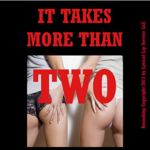 It Takes More Than Two: Five Group Sex Shorts audiobook cover art