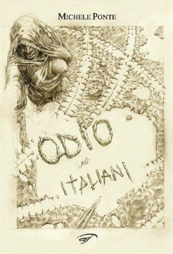 Odio gli italiani (Italian Edition)