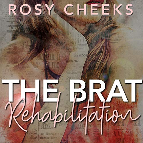 The Brat Rehabilitation audiobook cover art