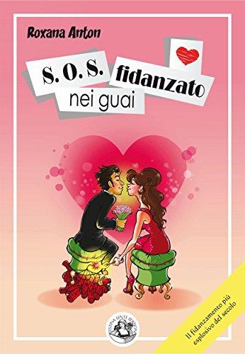 S.O.S. fidanzato nei guai (Piccola Biblioteca del Sorriso) (Italian Edition)