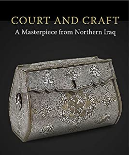 Court and Craft: A Masterpiece from Northern Iraq (The Courtauld Gallery)
