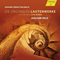 Bach: Original Lute Works by Joachim Held (2013-08-27)