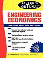 Schaum's Outline of Theory and Problems of Engineering Economics (Schaum's Outline Series. Schaum's Outline Series in Engineering)