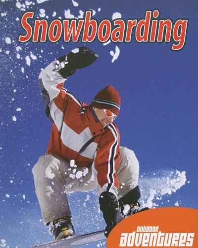 Snowboarding (Outdoor Adventures)