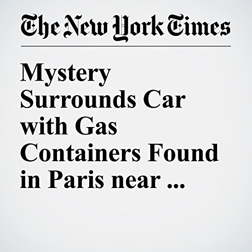 Mystery Surrounds Car with Gas Containers Found in Paris near Notre Dame cover art