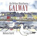 An Urban Sketcher's Galway