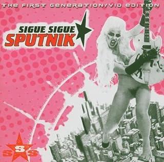 First Generation by SIGUE SIGUE SPUTNIK (2013-03-08)
