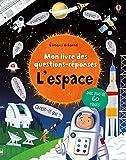 L'espace - Mon livre des questions-réponses
