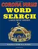 Corona Virus Word Search: Large Print Version