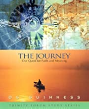 The Journey: Our Quest for Faith and Meaning