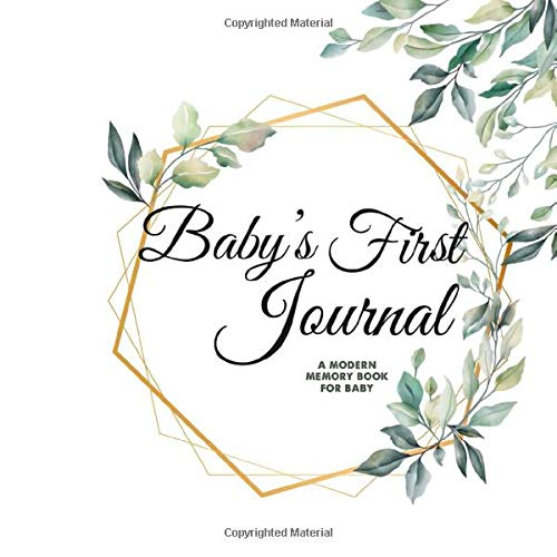 Baby's First Journal - A Morden Memory Book For Baby: Baby Journal Pregnancy, Baby Journal First Year