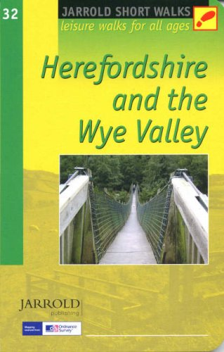 SW (32) HEREFORD & THE WYE VALLEY: Leisure Walks for All Ages (Short Walks)