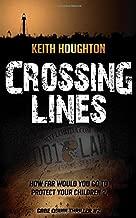 Crossing Lines (Gabe Quinn Thriller #2) (Gabe Quinn Thrillers) (Volume 2)