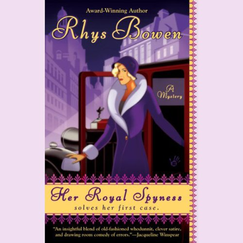 Her Royal Spyness                   By:                                                                                                                                 Rhys Bowen                               Narrated by:                                                                                                                                 Katherine Kellgren                      Length: 8 hrs and 4 mins     82 ratings     Overall 4.3