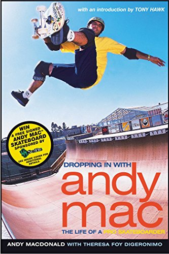 Dropping in with Andy Mac: The Life of a Pro Skateboarder (English Edition)