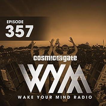 Wake Your Mind Radio 357