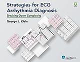 Strategies for ECG Arrhythmia Diagnosis: Breaking Down Complexity