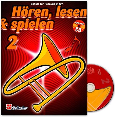 Hören, Lesen & Spielen - Schule für Posaune in B - Band 2 - Mit CD - ISBN:...