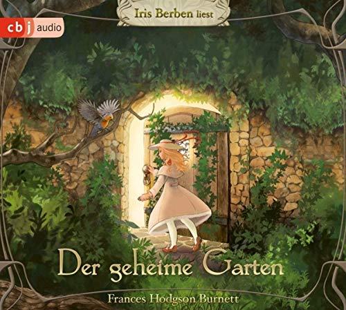 Der Geheime Garten: Hörbuch-Klassiker für die ganze Familie