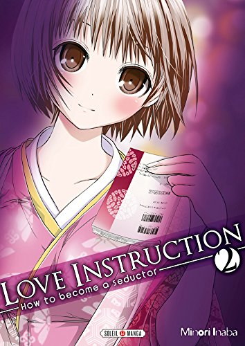 Love Instruction T02: How to become a seductor