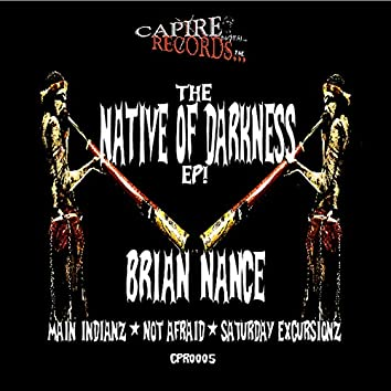 The Native Of Darkness EP