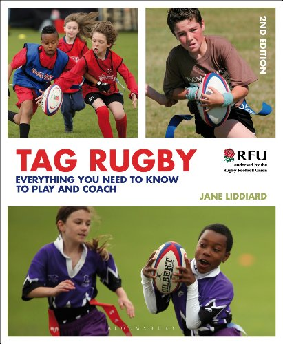 Tag Rugby: Everything You Need to Know to Play and Coach (English Edition)