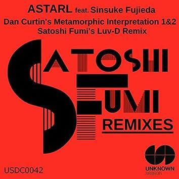 Astral (Dan Curtin's Metamorphic Interpretation 1&2 / Satoshi Fumi's Luv-D Remix)