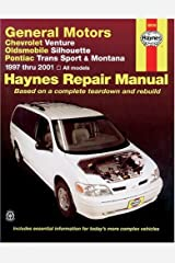 Chevrolet Venture, Oldsmobile Silhouette, Pontiac Trans Sport and Montana, 1997-2001 (Haynes Manuals) Paperback